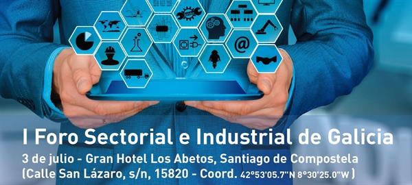 I Foro Sectorial e Industrial de Galicia